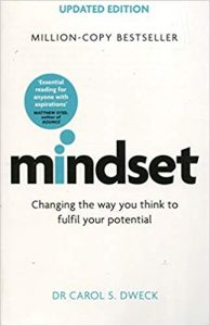 A book called Mindset by Carol Dweck