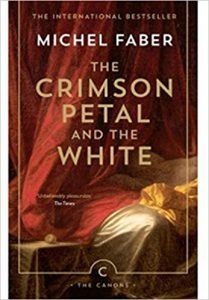 A book called The Crimson Petal and The White by Michel Faber