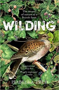 A book called Wilding by Isabella Tree